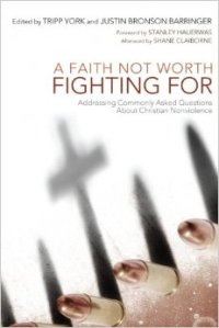 A Faith Not Worth Fighting For (York & Barringer)