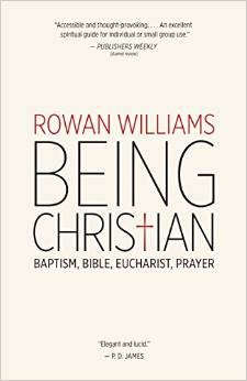 Being Christian (Rowan Williams)