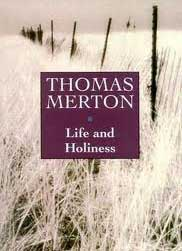 Life and Holiness (Merton)